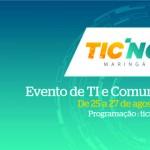 Ticnova: maior evento de TI do sul do Brasil será realizado em Maringá no final do mês